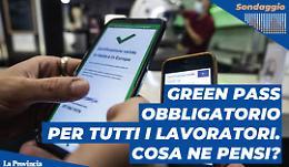 Green pass per i lavoratori sia del pubblico che del privato: sei favorevole?