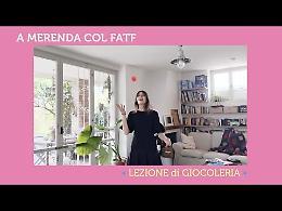 LIVE «A Merenda col Fatf», come diventare giocolieri
