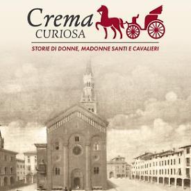 Crema curiosa: una mostra per raccontare storie, personaggi, meraviglie d'arte e tutte le curiosità della città