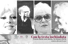 'Con la testa inchiodata': Franca Rame una donna, la stessa storia