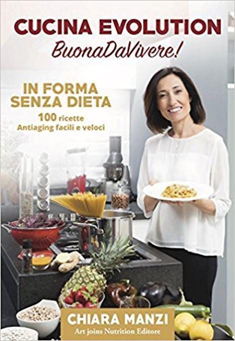 Cucina evolution buonadavivere in forma senza dieta - Cucina evolution ricette ...
