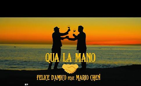 VIDEO Felice D'Amico, 'Qua la mano' ft. Mario Chen