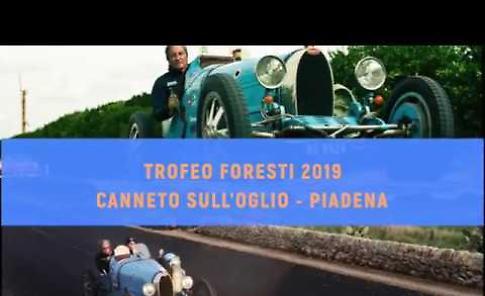 VIDEO Il Trofeo Foresti 2019: auto storiche, emozioni e bellezza